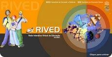 O RIVED é um programa da Secretaria de Educação a Distância - SEED.