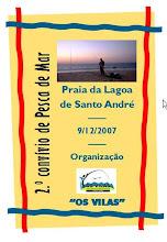 """2º Convívio de Pesca de Mar """"Os Vilas"""" - Lagoa de Santo André - 9/12/2007"""