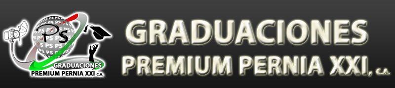 GRADUACIONES PREMIUM PERNIA XXI, C.A.