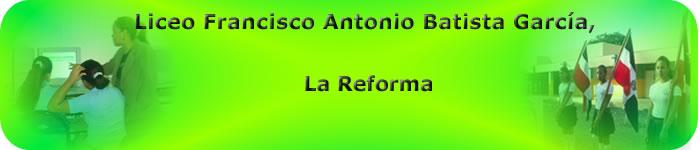 Liceo Francisco Antonio Batista Garcia