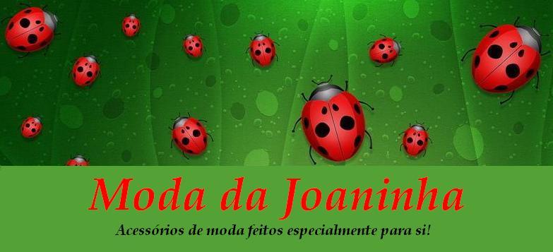 MODA DA JOANINHA