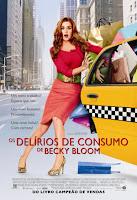 Os Delírios de Consumo de Becky Bloom é muito ruim!
