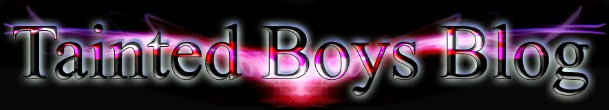 Tainted Boys Gay Blog