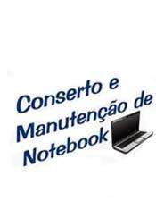 Conserto e Manutenção de Notebooks - Curso Completo