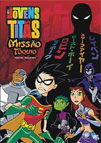 Jovens Titãs – Missão Tóquio – Dublado