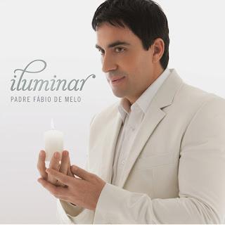 baixar capa Padre Fábio de Melo | Iluminar 2009