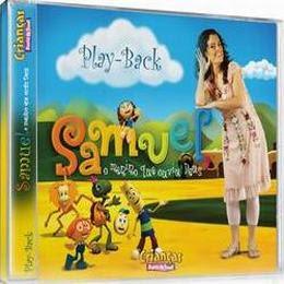 Samuel O Menino Que Ouviu a Deus Play back