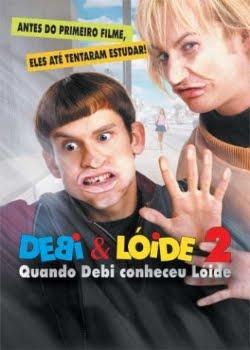 Download Debi & Lóide 2 - Quando Debi Conheceu Lóide Dual Áudio Dublado