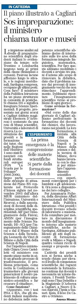 SOS impreparazione: il ministro chiama tutor e musei Andrea Mameli L'Unione Sarda