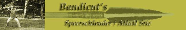 Bandicut's Speerschleuder / Atlatl Site