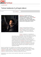 CNN Turk runs the report that Tarkan could face two years in jail
