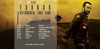 Tarkan's venue dates for December 2008 © DJ Alem