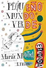 Pequeño Mundo Verde - María Martha Estrada - Liniers