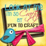 Look at me, I am SO Crafty! Fridays @ Fun to Craft!
