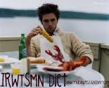 "The ""IRWTSMN"" Diet!"