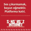 internet sansurune karsi ortak platform