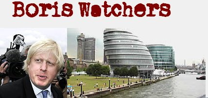 Boris Watchers - scrutinising the new Mayoralty of Boris Johnson