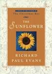 """The Sunflower"" by Richard Paul Evans"