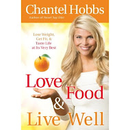 """Love Food & Live Well"" by Chantel Hobbs"