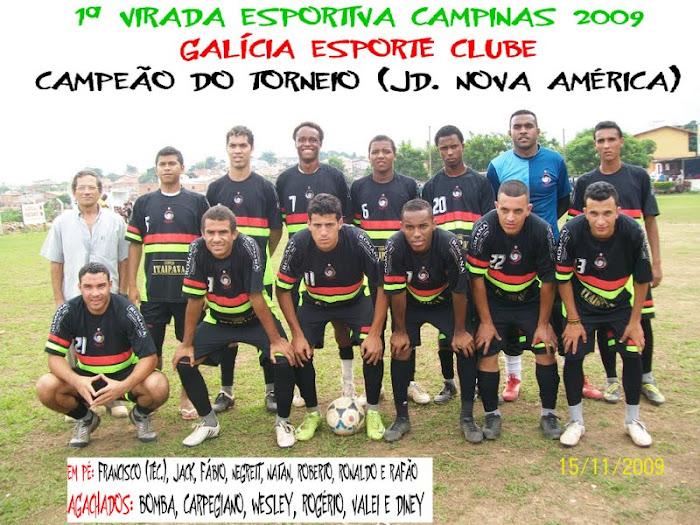 *CAMPEÃO DA 1ª VIRADA ESPORTIVA CAMPINAS 2009
