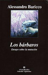 Los bárbaros, Alessandro Baricco