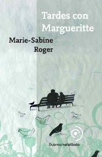 Tardes con Margueritte, de Marie-Sabine Roger
