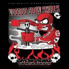 Voodoo Glow Skulls live in Vienna, Austria. Noviembre 27 de 2007 Cover