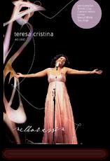 """LANCAMENTO 2010 - CD """"Melhor assim"""" Ao vivo - Teresa Cristina"""