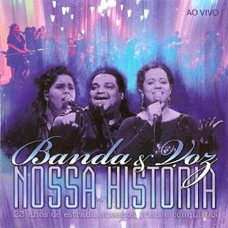 Banda e Voz - Nossa História