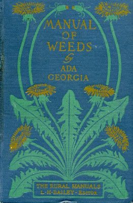 Book Cover: A Manual of Weeds by Ada Georgia (1914)
