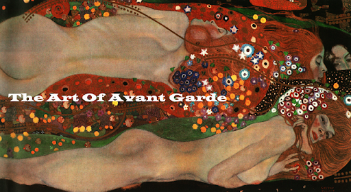 The Art of Avant Garde