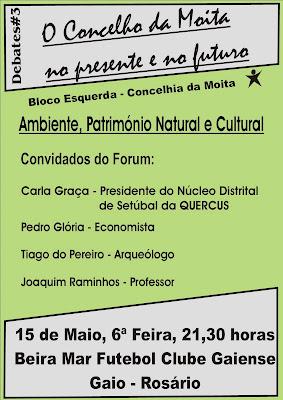 Debates#3 - AMBIENTE, PATRIMÓNIO NATURAL E CULTURAL