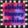 Alphabet Discovery Workshop