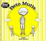 """Book: Beto Mutis - Colección """"Soy lo que Soy"""""""