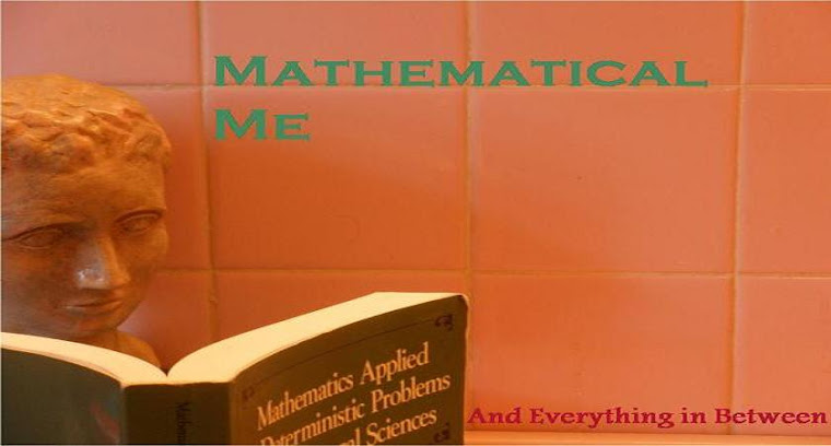 Mathematical Me!: And Everything in Between