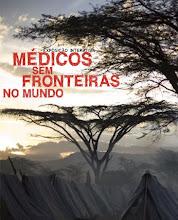 MÉDICOS SEM FRONTEIRAS NO HAITI : SOLIDARIEDADE INTERNACIONAL - UM OUTRO MUNDO POSSÍVEL !