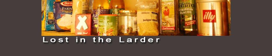 Lost In The Larder
