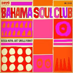 The Bahama Soul Club - Afro Shigida