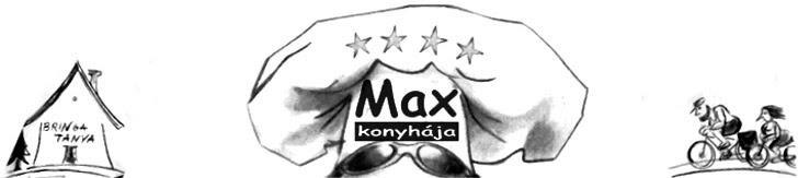 Max konyhája