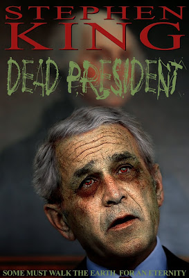 Dead President by Stephen King