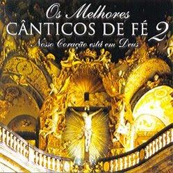 CD Os Melhores Cânticos de Fé vol 2 | músicas