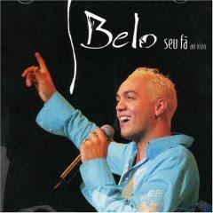 CD Belo   Seu Fã Ao Vivo 2005 | músicas