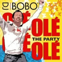 CD DJ Bobo   Ole Ole the parthy