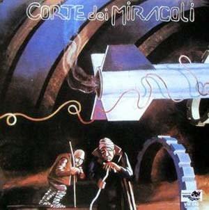 Corte Dei Miracoli - Corte Dei Miracoli – 1976 (IT) progressive rock