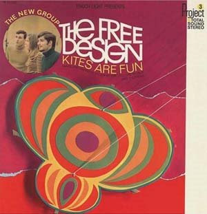 The Free Design - Kites Are Fun - 1967 (US) Psychedelic Pop, Sunshine Pop, Vocals