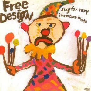 The Free Design - Sing for Very Important People - 1970 (US) Sunshine Pop, Vocals