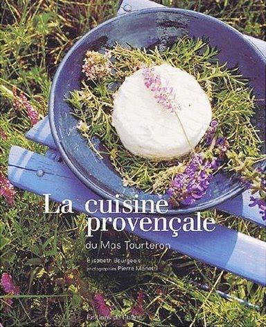 La Cuisine provençale du Mas Tourtero