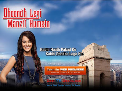 Watch Dhoondh Legi Manzil Humein - 25th December 2010 Episode