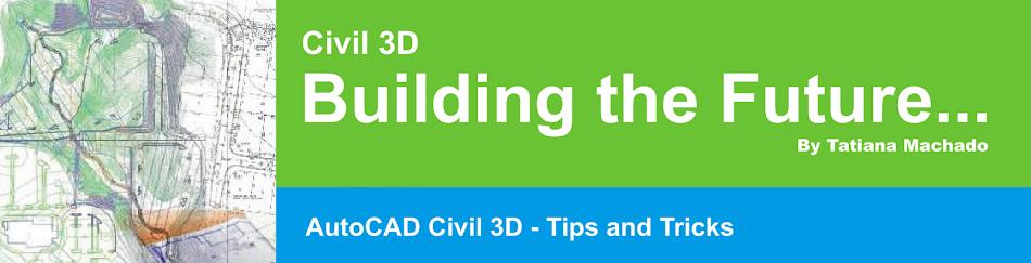 Civil 3D - Building the Future...