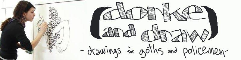 Dorke and Draw
